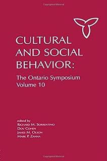 Culture and Social Behavior: The Ontario Symposium, Volume 10