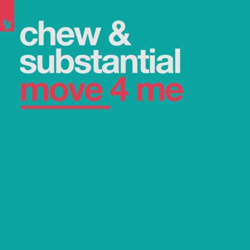 Chew & Substantial