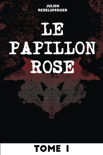 Le Papillon Rose - Tome 1