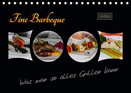 Fine Barbeque – Was man so alles Grillen kann (Tischkalender 2021 DIN A5 quer)