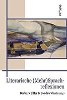 Literarische Mehr-Sprachreflexionen
