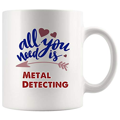 All I Care About Is Metal Detecting Mug Coffee Cup Tea Mugs Gift | Best Kid Children Gift Idea detector Metal Detectors Gold Funny Lover Men Women Kids Sayings Travel Gifts
