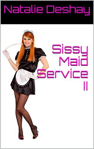 Sissy Maid Service II (English Edition)