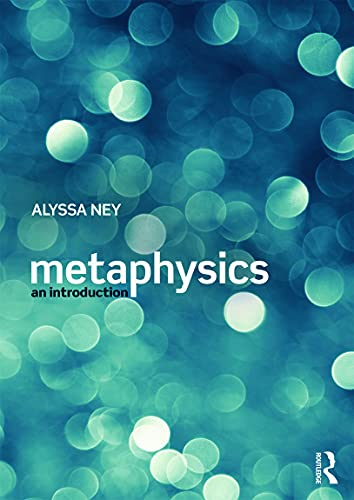 Compare Textbook Prices for Metaphysics: An Introduction 1 Edition ISBN 9780415640756 by Ney, Alyssa