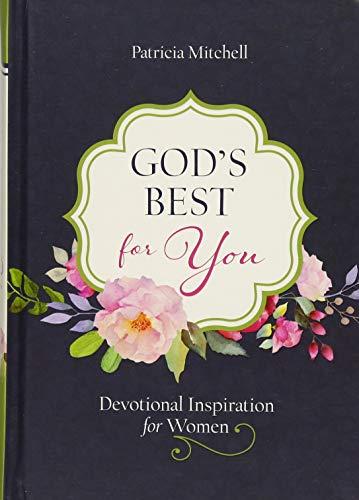 God's Best for You: Devotional Inspiration for Women