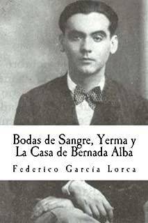 Bodas de Sangre, Yerma y La Casa de Bernada Alba (Spanish Edition) by Federico Garc?a Lorca (2013-10-17)