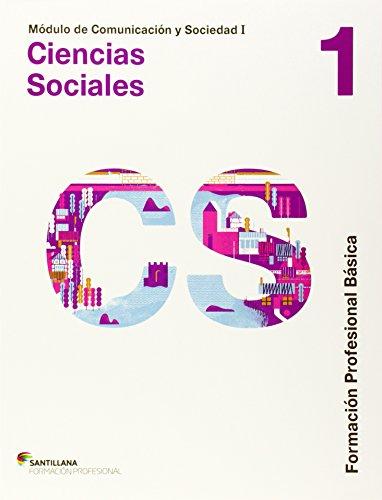 COMUNICACION Y SOCIEDAD I CIENCIAS SOCIALES 1 FPB