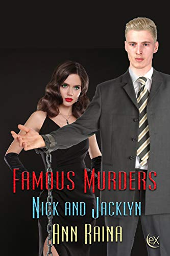 Famous Murders (Nick and Jacklyn Book 2) de [Ann Raina]