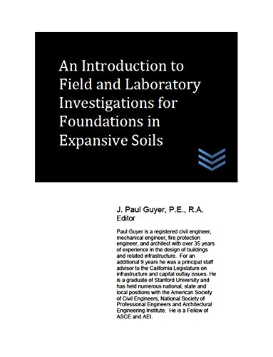 An Introduction to Field and Laboratory Investigations for Foundations in Expansive Soils