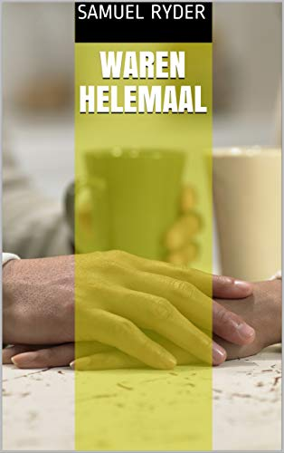 waren helemaal (Dutch Edition)