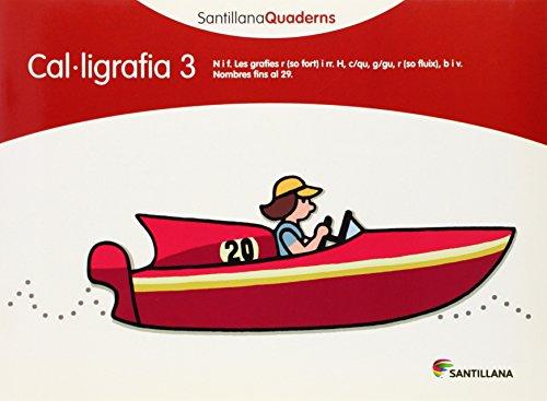 SANTILLANA QUADERNS CAL-LIGRAFIA 3 - 9788468013619