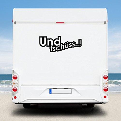 KINGZDESIGN® WA231 - Wohnmobil Aufkleber - Wohnwagen Aufkleber - Und tschüss.!