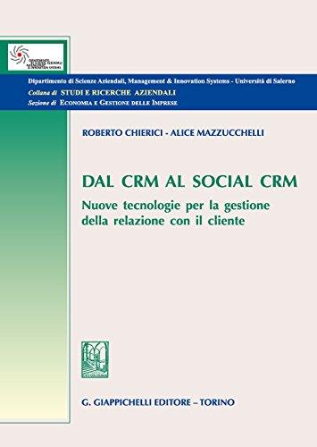 Dal CRM al social CRM. Nuove tecnologie per la gestione della relazione con il cliente