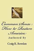 Common Sense: How to Restore America