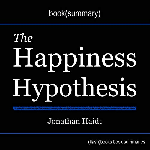 The Happiness Hypothesis by Jonathan Haidt - Book Summary cover art