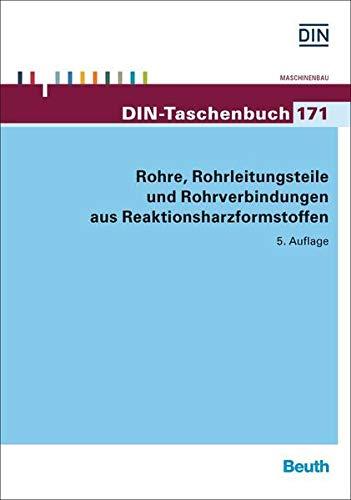 Rohre, Rohrleitungsteile und Rohrverbindungen aus Reaktionsharzformstoffen (DIN-Taschenbuch)