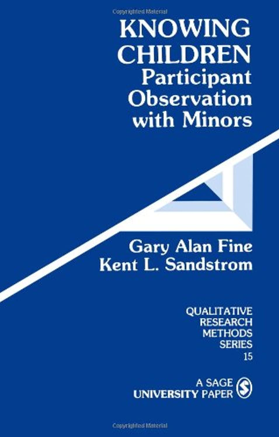 ラフ睡眠ハーネス相互接続Knowing Children: Participant Observation with Minors (Qualitative Research Methods)