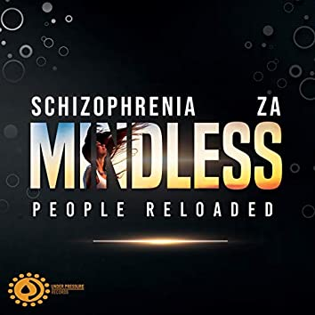 Mindless People Reloaded