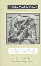 A Hitler Youth in Poland: The Nazi Children's Evacuation Program During World War II (Jewish Lives)