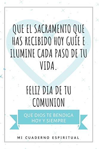 Mi Cuaderno Espiritual: Regalo de Comunion Original - Cuaderno de Notas - Recordatorio Primera Comunion - Recuerdos Detalles Para Niños ( Religioso )