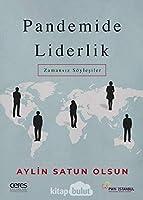 Pandemide Liderlik; Zamansiz Söylesiler