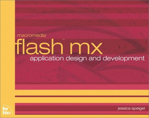 macromedia flash mx, application design and development, w. CD-ROM: Thinking Outside the Box (Voices)