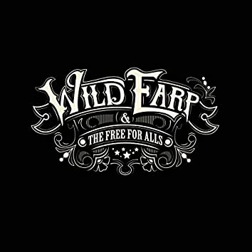 Wild Earp & The Free for Alls