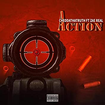 Action (feat. Zae Real)