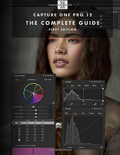 Capture One Pro 12: The Complete Guide