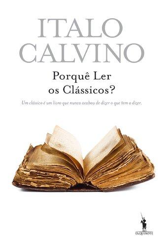 Porque Ler os Classicos?