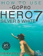 how to use gopro hero 7 white