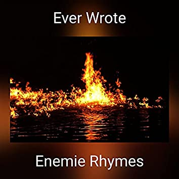 Ever Wrote