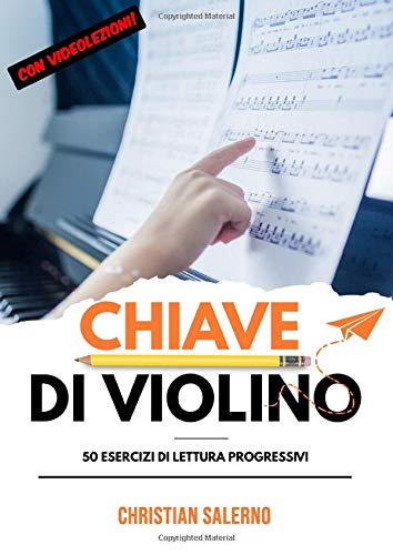 Chiave di Violino: 50 esercizi di lettura progressivi (con Videolezioni!)