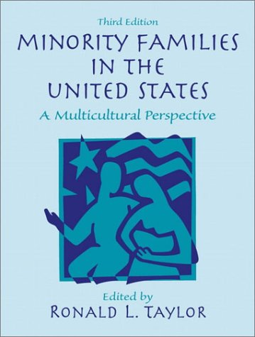 Minority Families in the United States: A Multicultural Perspective (3rd Edition)