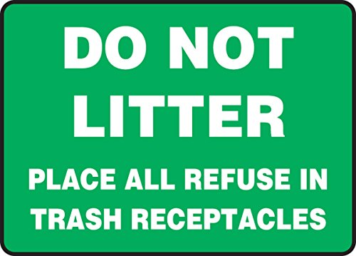 Accuform DO NOT Litter Place All Refuse in Trash RECEPTACLES (MHSK965XP)