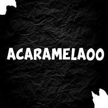 Acaramelaoo (Remix)