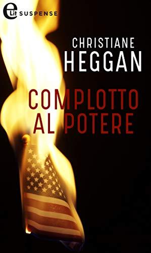 Complotto al potere (eLit) di [Christiane Heggan]