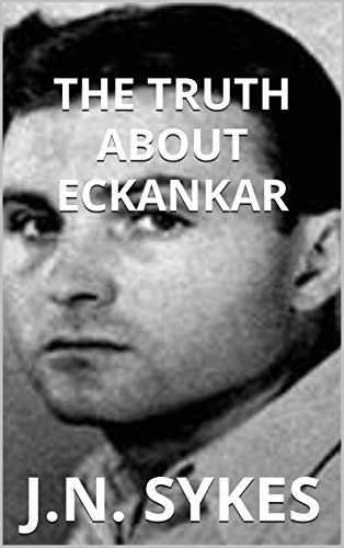 The Truth about Eckankar (English Edition)
