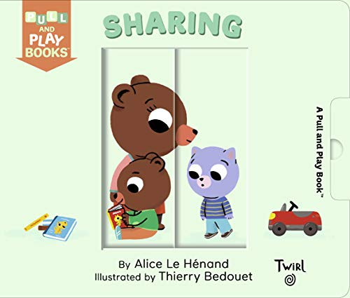 Sharing: A Pull-the-Tab Book (Pull and Play, 9)