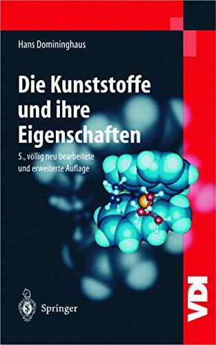 Kunststoffe: Eigenschaften und Anwendungen (VDI-Buch)