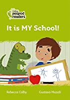 Level 2 - It is MY School! (Collins Peapod Readers)