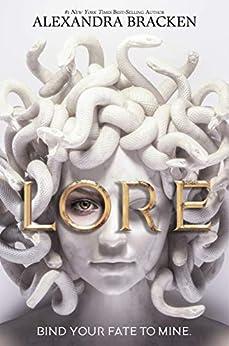 Lore by [Alexandra Bracken]
