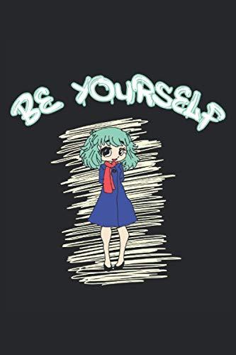 Anime sea usted mismo DIARIO DE CUADERNO: Cuaderno de 120 páginas  forrado  papel blanco crema  Diario  Regalo para fanáticos del anime