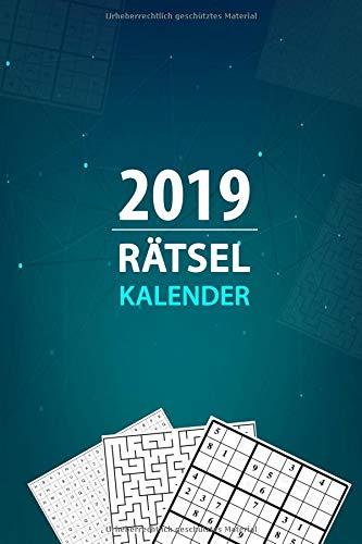 Rätselkalender 2019: 90 Rätsel im Terminkalender und Planer 2019 - Plane deinen Alltag mit kniffligen Rätseln