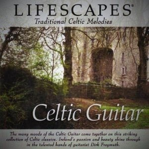 Lifescapes: Traditional Celtic Melodies