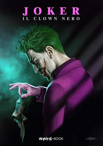 Joker. Il clown nero