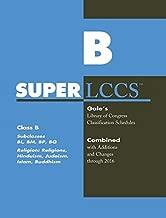 SUPERLCCS: Class B: Subclasses Bl,Bm, Bp, Bq: Religion (General), Hinduism, Judaism, Islam, Buddhism