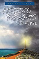 Letitia's Thoughts in Verse