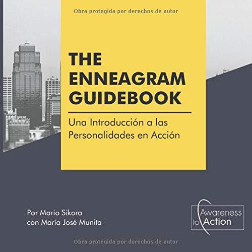 The Enneagram Guidebook: Introducción a las Personalidades en Acción