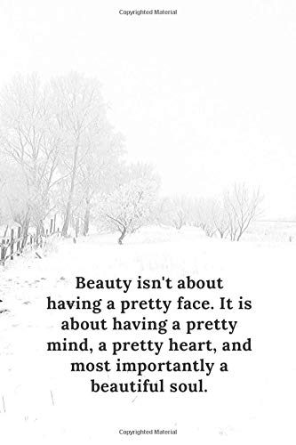 Beauty isn't about having a pretty face. It is about having a...